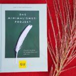 Buch-Vorstellung: Das Minimalismus-Projekt von Christof Herrmann*